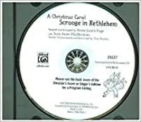 A Christmas Carol -- Scrooge in Bethlehem (a Musical for Children Based Upon a Story by Charles Dickens): Accompaniment/Performance
