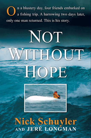 Not Without Hope  by  Nick Schuyler