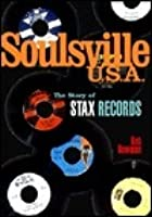 Soulsville, USA: The Story of Stax Records