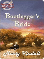 Bootleggers Bride (Legacy of the Celtic Brooch #4)  by  Marty Kindall Chester