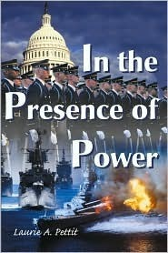 In the Presence of Power Laurie Pettit