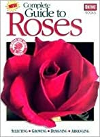 New Complete Guide to Roses