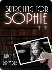 Searching For Sophie Rachel Brimble