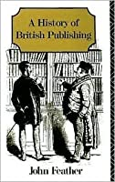 A History of British Publishing