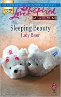Sleeping Beauty (Fairy-Tale Series #2) (Larger Print Love Inspired #415)