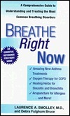 Breathe Right Now  by  Laurence A. Smolley