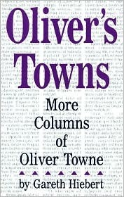 Olivers Towns: More Columns  by  Oliver Towne by Gareth Hiebert