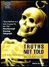 Truths Not Told  by  Brian Battison