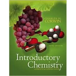 Introductory Chemistry: Concepts & Connections - Charles H. Corwin