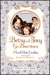 Betsy and Tacy Go Downtown (Betsy-Tacy, #4)  by  Maud Hart Lovelace