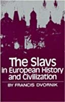 Slavs in European History and Civilization