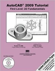 AutoCAD 2009 Tutorial: First Level - 2D Fundamentals  by  Randy H. Shih