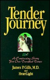 Tender Journey  by  James P. Gills
