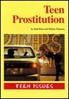 Teen Issues: Teen Prostitution Ruth Dean