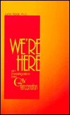 Were Here: An Investigation Into Gay Reincarnation  by  Lynn Kear