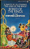Bored of the Rings: A Parody of J.R.R. Tolkien's Lord of the Rings