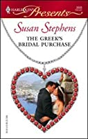 The Greek's Bridal Purchase (Foreign Affairs) (Harlequin Presents, #2606)