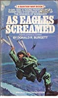 As Eagles Screamed (A Bantam war book)