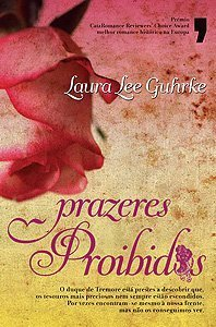 Prazeres Proibidos  by  Laura Lee Guhrke