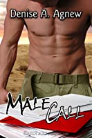 Male Call (Hot Zone, #1)
