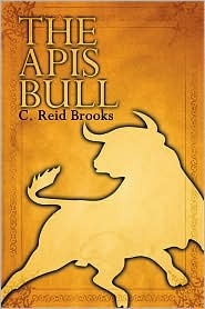 The Apis Bull  by  C. Reid Brooks