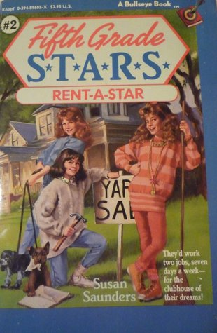 Rent-a-Star (Fifth Grade S.T.A.R.S., #2)  by  Lisa Norby