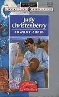 Cowboy Cupid (Brides for Brothers, #1) (4 Brides for 4 Brothers, #1) Judy Christenberry