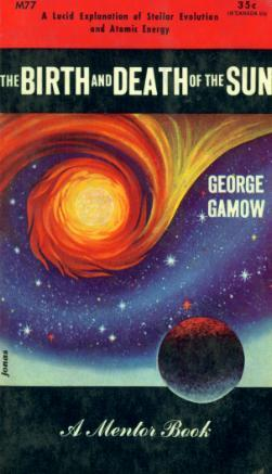The Birth & Death of the Sun George Gamow