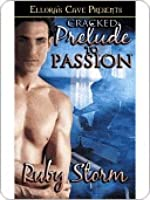 Cracked: Prelude to Passion