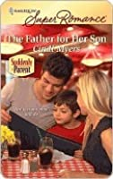 The Father for Her Son (Harlequin Superromance #1612)