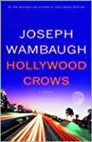 Hollywood Crows (Hollywood Station Series #2)