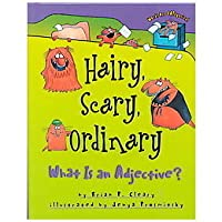 Hairy, Scary, Ordinary: What Is An Adjective? (Words Are Ca Tegorical)