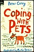 Coping with Pets  by  Peter Corey