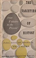 The Varieties of History: From Voltaire to the Present