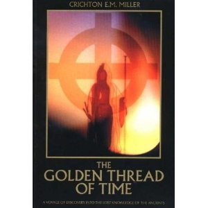 The Golden Thread Of Time  by  Crichton E.M. Miller