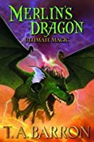 Ultimate Magic (Merlin's Dragon trilogy, #3)