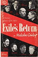 Exile's Return: A Literary Odyssey of the 1920s