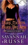 Dark Nights, Dark Dreams (Sisterhood of the Sight, #1) Savannah Russe