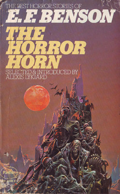 The Horror Horn And Other Stories: The Best Horror Stories Of E. F. Benson  by  E.F. Benson