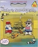 Rubys Sandcastle (Max and Ruby Series)  by  Rosemary Wells