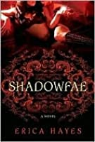 Shadowfae (The Shadowfae Chronicles #1)