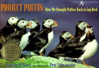 Project Puffin: How We Brought Puffins Back to Egg Rock Stephen W. Kress