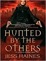 Hunted By The Others (H & W Investigations, #1)
