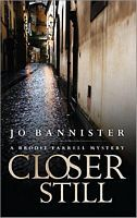 Closer Still (Brodie Farrell Mystery, #8)