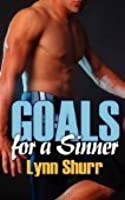 Goals for a Sinner
