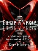 Phaze in Verse  by  Kally Jo Surbeck