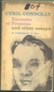 Enemies of Promise and Other Essays  by  Cyril Connolly