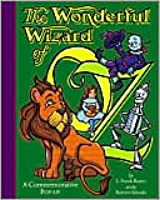 The Wonderful Wizard of Oz: : A Commemorative Pop-Up