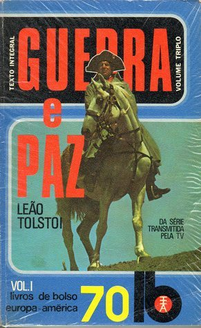 Guerra e Paz - 1  by  Leo Tolstoy