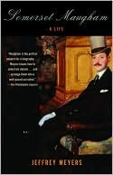 Somerset Maugham: A Life  by  Jeffrey Meyers